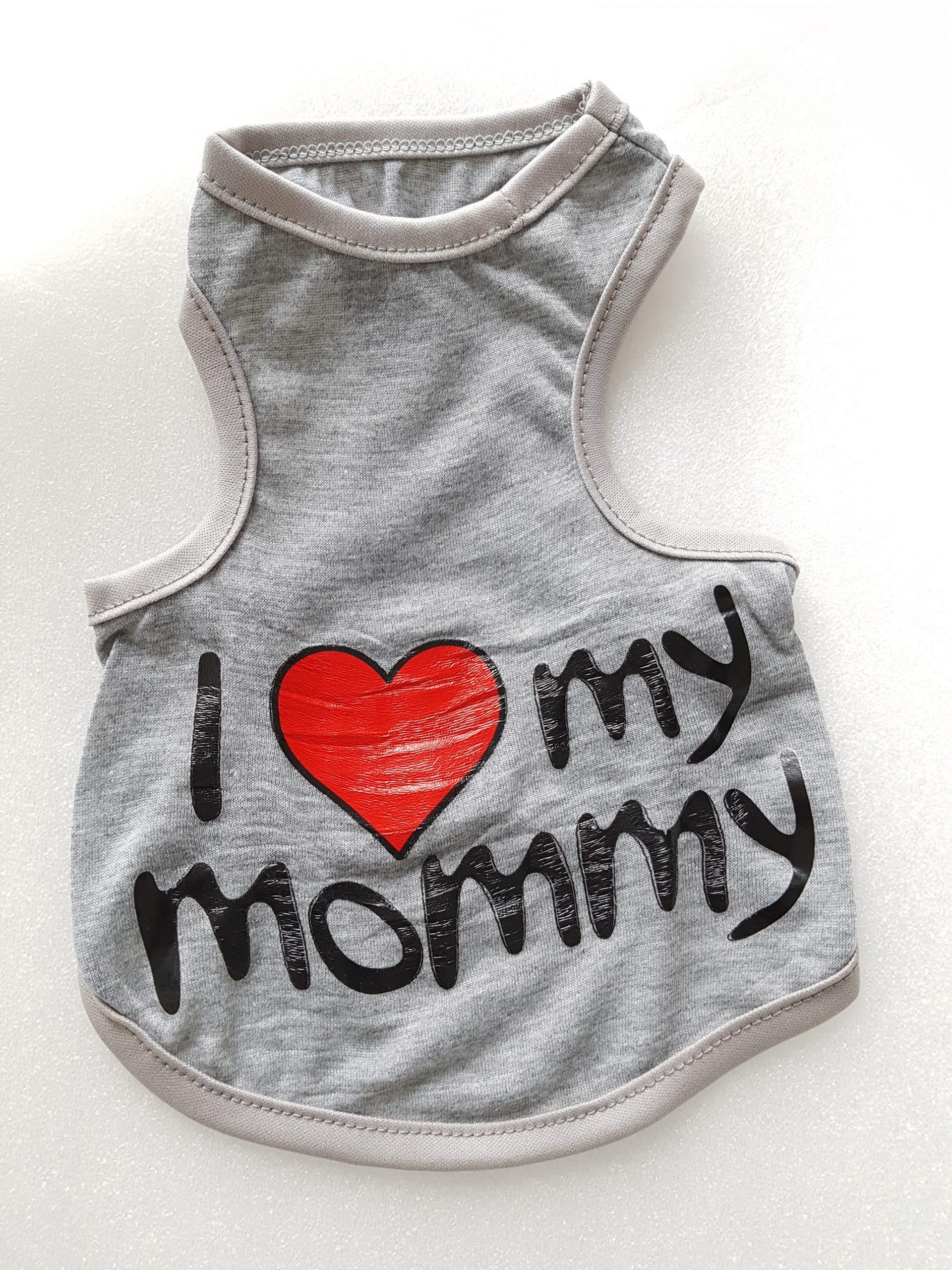 I Love Mommy- koiran paita, koko M, selän pituus 25cm ( 2-laatu)